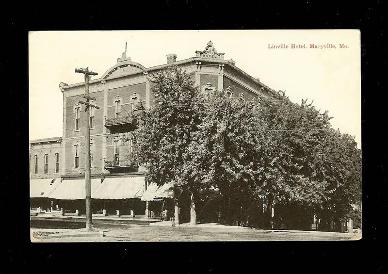 Maryville Missouri Linville Hotel Submitted By Lorelei Rusco Lorerus Iowatelecom